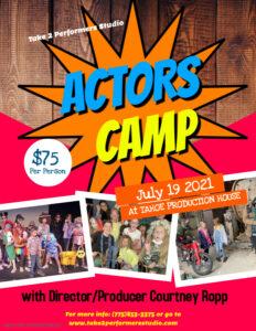 Take 2 Performers Studio Actors Camp at Tahoe Production House @ Tahoe Production House