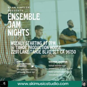 Ensemble Jam Nights @ Tahoe Production House